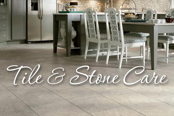 Tile & Stone Care